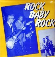 The Sundowners, Alan Bernicoat, The Highlights - Rock Baby Rock