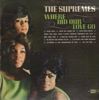 The Supremes - Where Did Our Love Go?