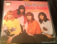 The Sweet - Block Buster / Need A Lot Of Lovin'