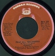 The Trammps - Pray All You Sinners / Rubber Band