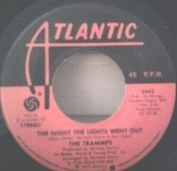 The Trammps - The Night The Lights Went Out / I'm So Glad You Came Along
