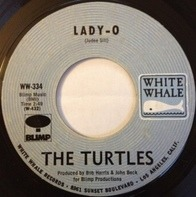 The Turtles - Lady-o / Somewhere Friday Night