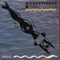 The Undertones - Julie Ocean