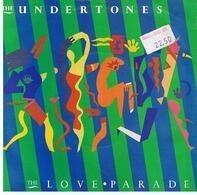 The Undertones - The Love Parade