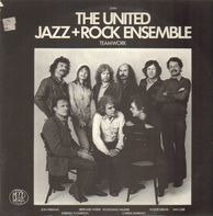 The United Jazz + Rock Ensemble - Teamwork