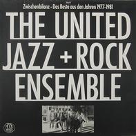 The United Jazz+Rock Ensemble - Zwischenbilanz - Das Beste Aus Den Jahren 1977-1981