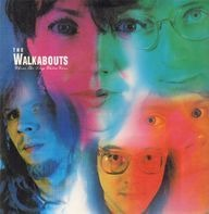 The Walkabouts - Where The Deep Water Goes