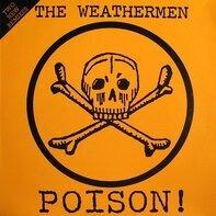 The Weathermen - Poison! (Two New Remixes)