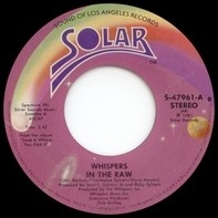 The Whispers - In The Raw / Small Talkin'
