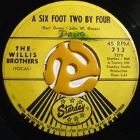 The Willis Brothers - A Six Foot Two By Four