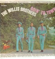 The Willis Brothers - Goin' To Town