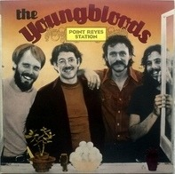 The Youngbloods - Point Reyes Station