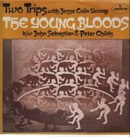 The Youngbloods With Jesse Colin Young - Two Trips