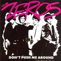 The Zeros - Don't Push Me Around