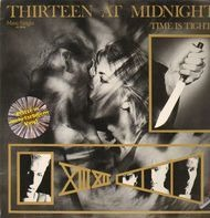 Thirteen At Midnight - Time Is Tight