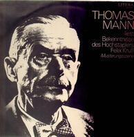 Thomas Mann - Bekenntnisse des Hochstaplers Felix Krull