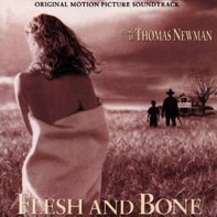 Thomas Newman - Flesh And Bone (Original Motion Picture Soundtrack)