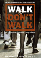 Thomas Struck - Walk don't walk