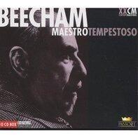 Thomas Beecham - Maestro Tempestoso
