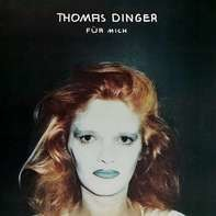 Thomas Dinger - Für Mich