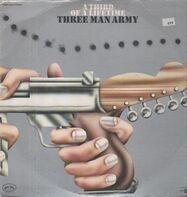 Three Man Army - A Third of a Lifetime
