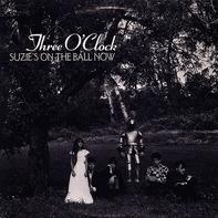 The Three O'Clock - Suzie's On The Ball Now