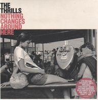 The Thrills - Nothing Changes Around Here