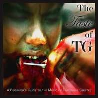Throbbing Gristle - The Taste of TG (A Beginner's Guide To..)(2lp+mp3)