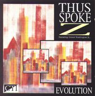 Thus Spoke Z Featuring Grover Washington, Jr. - Evolution