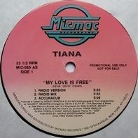 Tiana - My Love Is Free