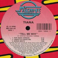 Tiana - Tell Me Why