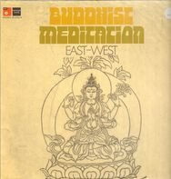 Tibetan Lamas (Tantra School), Peter Michael Hamel , a.o. - Buddhist Meditation East West