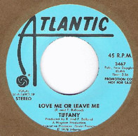 Tiffany - Love Me Or Leave Me