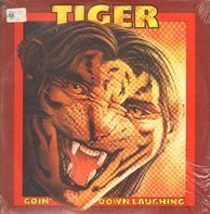 Tiger - Goin' Down Laughing