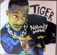 Tiger - Nobody Move