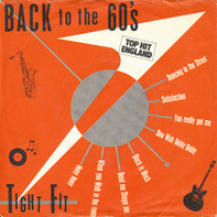 Tight Fit - Back To The 60's