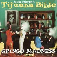 Tijuana Bible - Gringo Madness