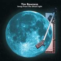 Tim Bowness - Songs From The..