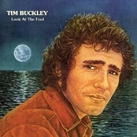 Tim Buckley - Look At The Fool-farbig