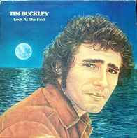 Tim Buckley - Look at the Fool