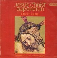 Tim Rice & Andrew Lloyd - Jesus Christ Superstar - A Rock Opera