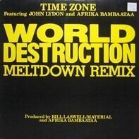 Time Zone Featuring John Lydon And Afrika Bambaataa - World Destruction (Meltdown Remix)
