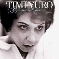Timi Yuro - Signature Collection