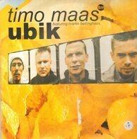 Timo Maas Featuring Martin Bettinghaus - Ubik