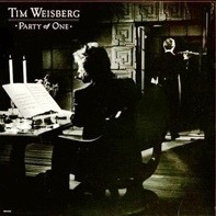Tim Weisberg - Party of One