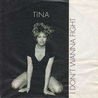 Tina - I Don't Wanna Fight