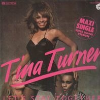 Tina Turner - Let's Stay Together / I Wrote A Letter