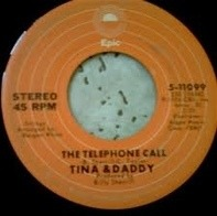 Tina & Daddy / Tina & Mommy - The Telephone Call / No Charge