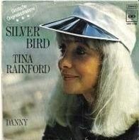 Tina Rainford - Silver Bird / Danny