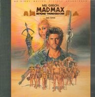 Tina Turner, Holly Knight, Maurice Jarre,.. - Mad Max Beyond Thunderdome